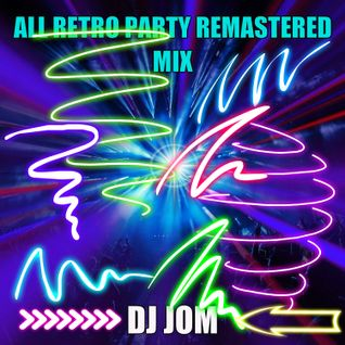 All Retro Party - Remastered Mix