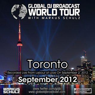 Global DJ Broadcast Sep 06 2012 - World Tour: Toronto