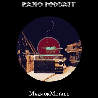 Radio Podcast 002 - MarmorMetall - 'Hills Have Eyes'