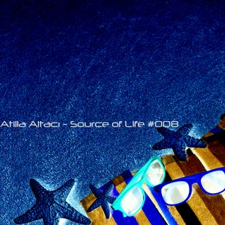 Atilla Altacı - Source of Life #008
