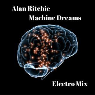 Alan Ritchie Machine Dreams Mix