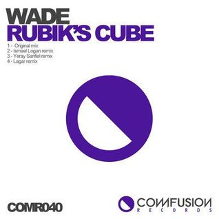 Wade - Rubik´s Cube (Lagar Remix)