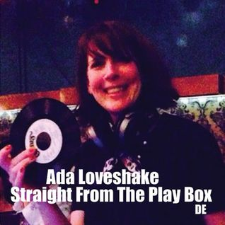 Ada Loveshake - Straight From The Play Box