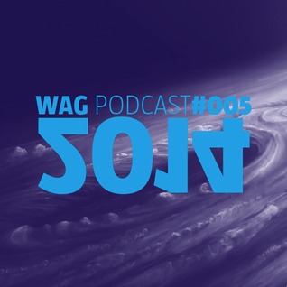 WAG PODCAST#005 - 2014