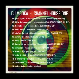 Dj Mooka - Channel House One