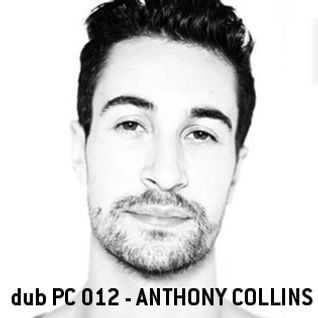 dub PC 012 - Anthony Collins - dub ibiza network - 130521