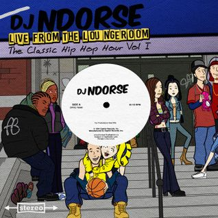 Live From The Loungeroom - The Classic Hip Hop Hour Vol I