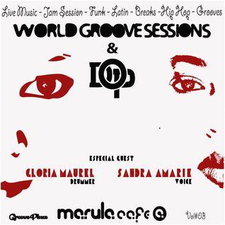 WORLD GROOVE&DOP Special Guest GLORIA MAUREL(Drummer) & SANDRA AMARIE (vocal)
