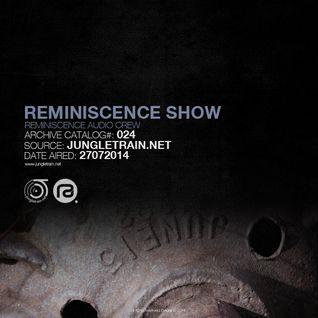 Reminiscence Show 27072014 @ Jungletrain.net