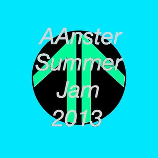 AAnster's Summer Jam 2013