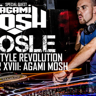 Nosle presents 'Hardstyle Revolution Chapter XVIII Special Guest Agami Mosh'