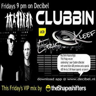 Eric van Kleef - CLUBBIN Episode 52 incl... VIP Mix, The Shapeshifters (09-10-2015)