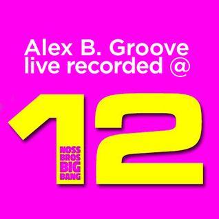 Alex B. Groove @ NBBB 12