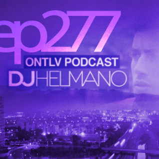 ONTLV PODCAST - Trance From Tel-Aviv - Episode 277 - Mixed By DJ Helmano