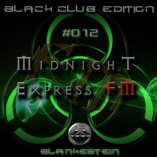 Blankenstein @ DTD Midnight Express  FM 9 - 4 -2016