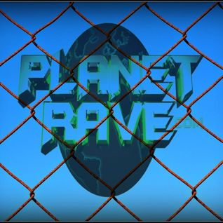 The Planet Rave Podcast 16 04 16