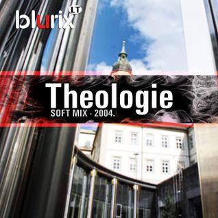 Theologie (soft mix - 2004)