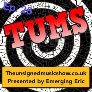 TUMS Ep.25 www.TheUnsignedMusicShow.co.uk