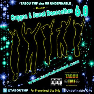 Tabou TMF - Oxygen & Sweat Danceathon 6.0 (Dj Mix)