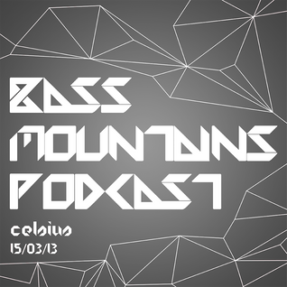 Celsius - Bass Mountains Podcast #003