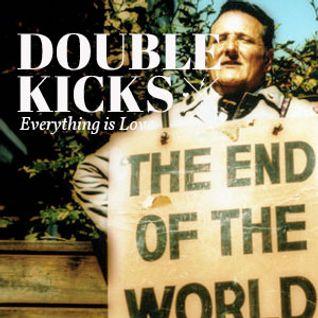 "Double Kicks E14 ""Upbeat Armageddon"""