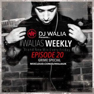 GRIME SPECIAL #WaliasWeekly Ep.20 - @DJWALIAUK