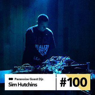 Sim Hutchins - Guest Mix #100