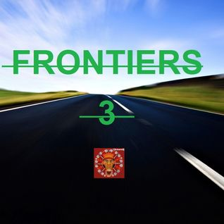 FRONTIERS  F3............. a place in time for free people