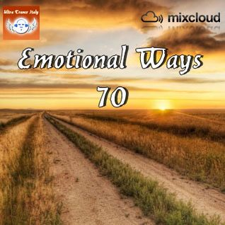 Emotional Ways 70 (TrancEye Special Edition)
