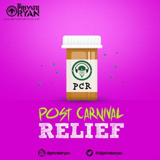 Private Ryan Presents Post Carnival Relief (The Anthems)