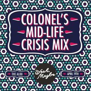 Colonel's Mid Life Crisis Mix
