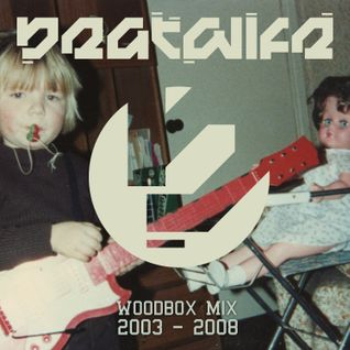 Beatwife - Woodbox Mix 01