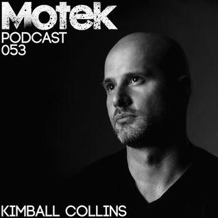 Motek Podcast 053 - Kimball Collins
