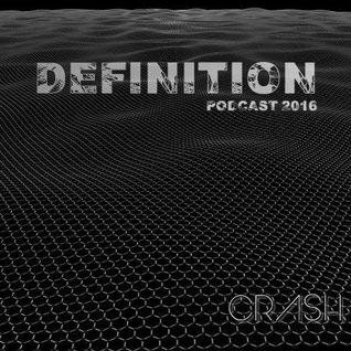 DJ CRASH  Presents  Definition Podcast 2016    //Free Download//