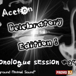 Monologue Session # 04 by Aceton [Celebratory Edition]