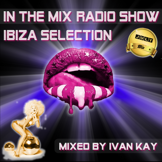 In The Mix Radio Show Ibiza
