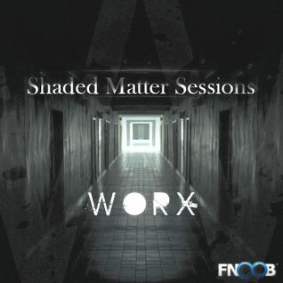 Worx Shaded Matter Sessions 15/4/2013