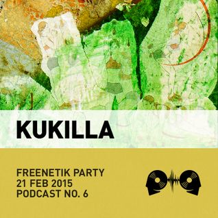 Kukilla @ Freenetik Party, Timisoara, RO - 21 Feb 2015
