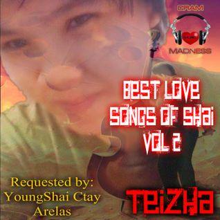 ♬♥  BEST  LOVE SONGS OF SHAI  VOL 2 ♥♬