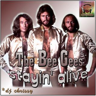By Request... ♥ The Bee Gees ... Stayin' Alive ♥