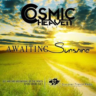 Cosmic Heaven - Awaiting Sunshine 020 (1st October 2014) Discover Trance Radio