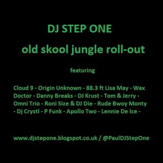 DJ Step One - Old Skool Jungle Roll-Out