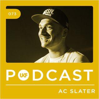 UKF Podcast #73 - AC Slater