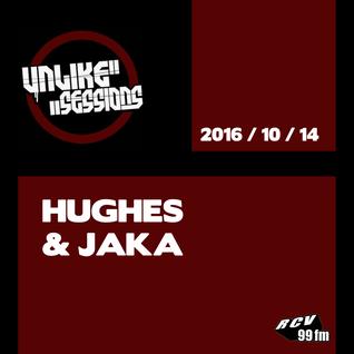 Unlike Sessions - 2016 oct 14 - Hughes & Jaka
