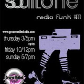Soultone Radio Funk #11(1stHour) July2011@ Groove United Radio