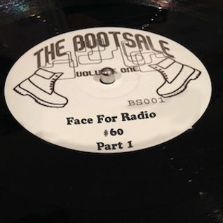 Face For Radio #60 The Boot Sale.