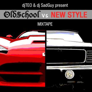 Dj Teo & Dj Sadguy Presentano - Old vs New (B2B Mixtape)