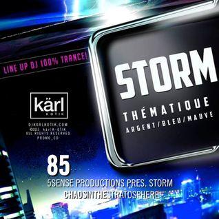 dj karl k-otik - chaos in the stratosphere episode 085 - karl k-otik live @ 5sense prod. pres. Storm