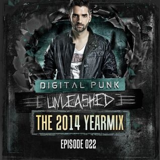 022 | Digital Punk - Unleashed - The 2014 Yearmix
