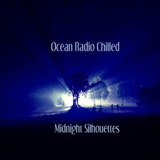 "Ocean Radio Chilled ""Midnight Silhouettes"" (9-13-15)"